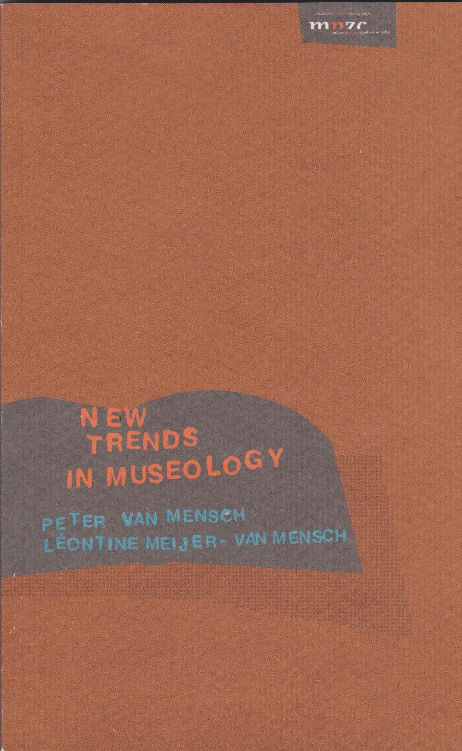 Book review. Van Mensch P; Meijer-van Mensch L (2021) New Trends in Museology (trans. into Russian Ananev VG)